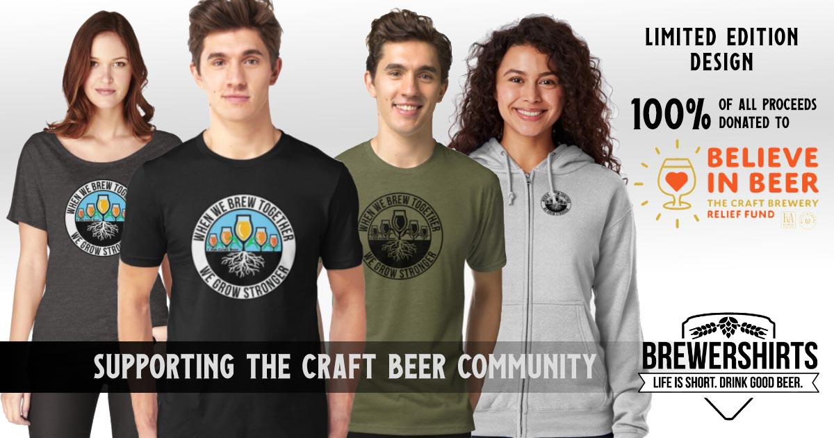 Limited edition design - 100% of proceeds will be donated to Believe in Beer: The Craft Brewery Relief Fund